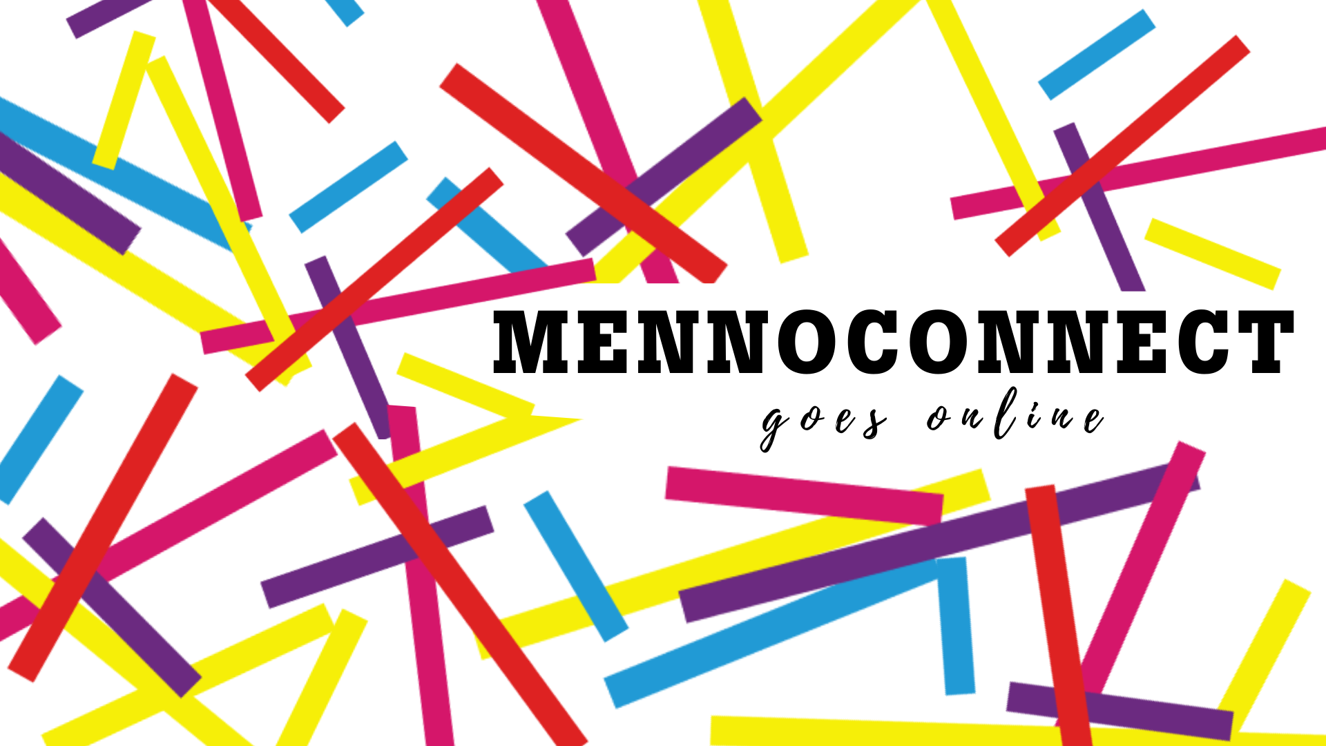 #Mennoconnect2020 Stay Tuned!
