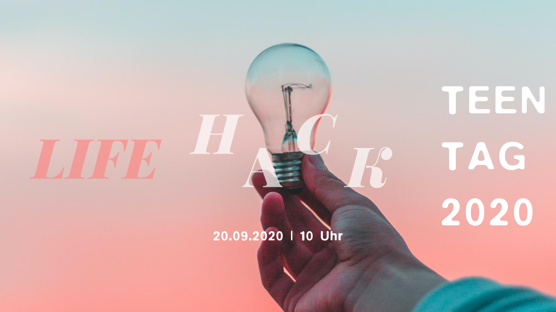 Teentag 2020 – Lifehack!